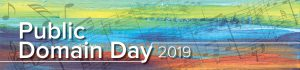 Public Domain Day 2019 graphic