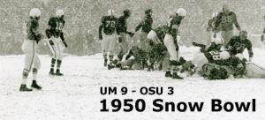 UM:9 - OSU: 3 1950 Snow Bowl