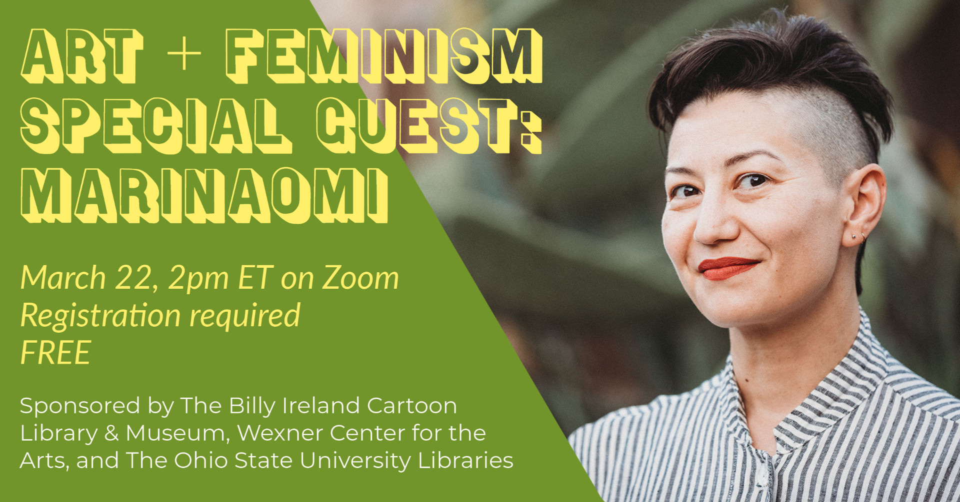 Event graphic for Art + Feminism Special Guest: MariNaomi