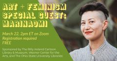 Art+Feminism Special Guest: MariNaomi